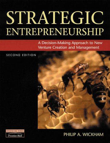 Strategic Entrepreneurship: Wickham, Philip A.