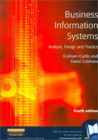 9780273651307: Business Information Systems: Analysis, Design and Practice