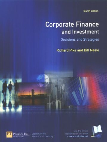 9780273651383: Corporate Finance & Investment: Decisions & Strategies