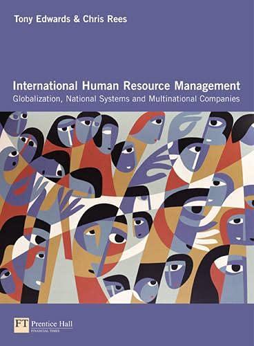 9780273651772: International Human Resource Management: Globalization, National Systems & Multinational Companies
