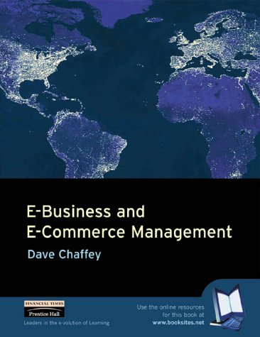 9780273651888: E-Business and E-Commerce Management: Strategy, Implementation and Practice