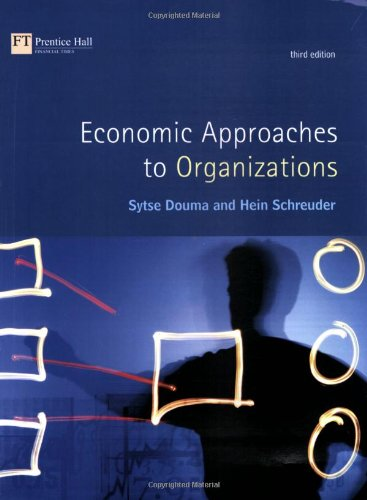 9780273651994: Economic Approaches to Organizations