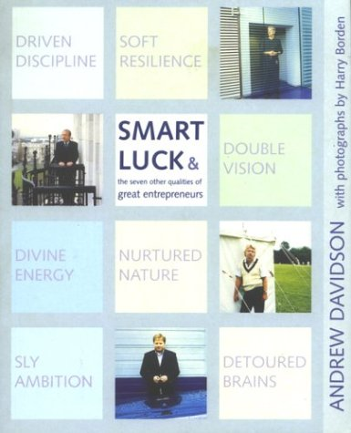 9780273652656: Smart Luck & the Seven Other Qualities of Great Entrepreneurs