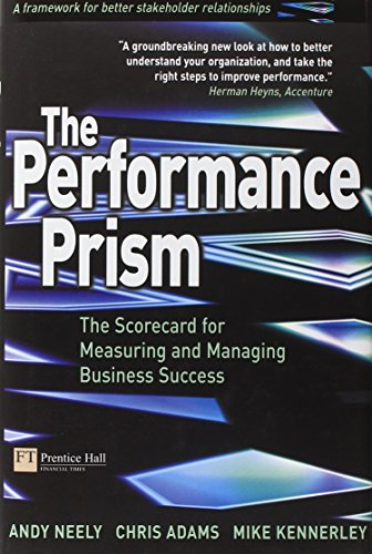 9780273653349: The Performance Prism: The Scorecard for Measuring and Managing Business Success