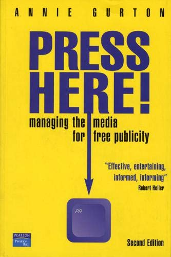 9780273653844: Press Here!: Managing the Media for Free Publicity