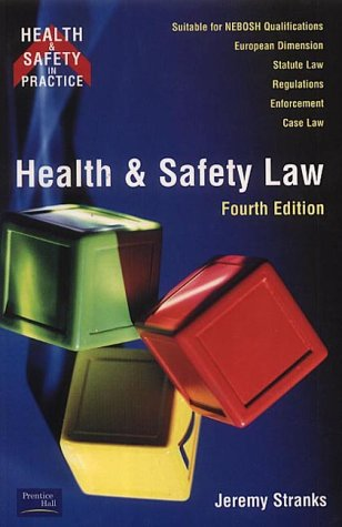 9780273654520: Health and Safety Law 4ed (Health & Safety in Practice)
