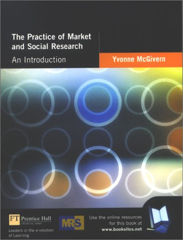 9780273655060: The Practice of Market and Social Research: An Introduction