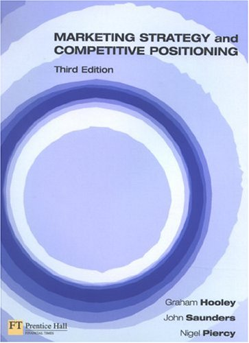 9780273655169: Marketing Strategy and Competitive Positioning