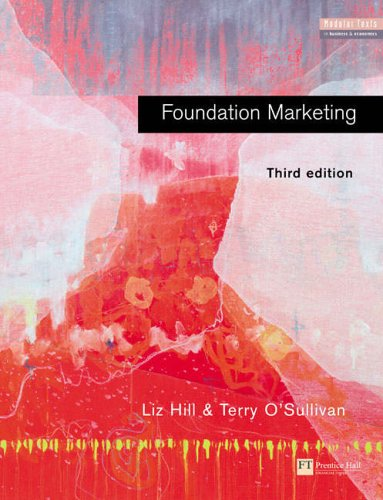 9780273655329: Foundation Marketing (Modular Texts In Business & Economics)