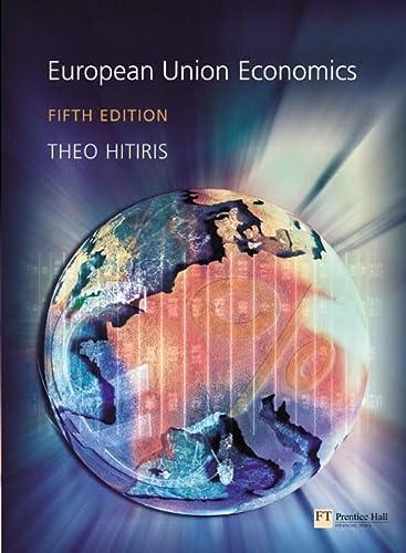 EUROPEAN UNION ECONOMICS: Prof Theo Hitiris