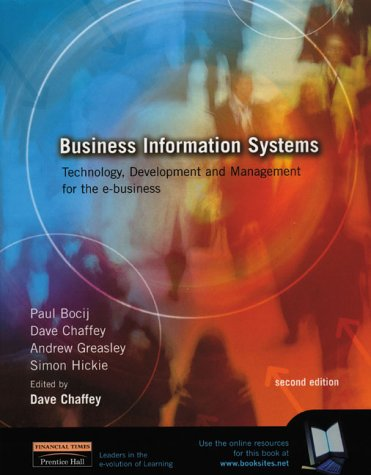 9780273655404: Business Information Systems: Technology, Development and Management for the E-Business