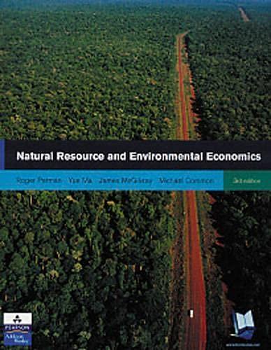 9780273655596: Natural Resource and Environmental Economics
