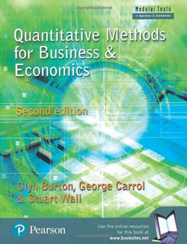 9780273655701: Quantitative Methods for Business & Economics