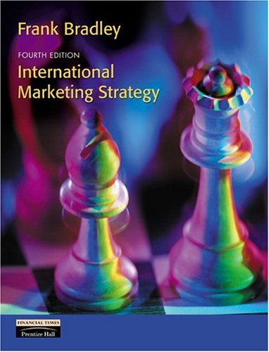 International Marketing Strategy (4th Edition): Bradley, Frank