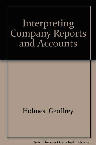 9780273655978: Interpreting Company Reports and Accounts