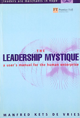 9780273656203: The Leadership Mystique: a user's manual for the human enterprise
