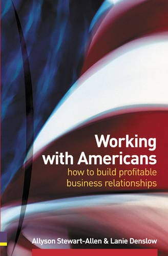 Working with Americans: How to Build Profitable: Stewart-Allen, Allyson