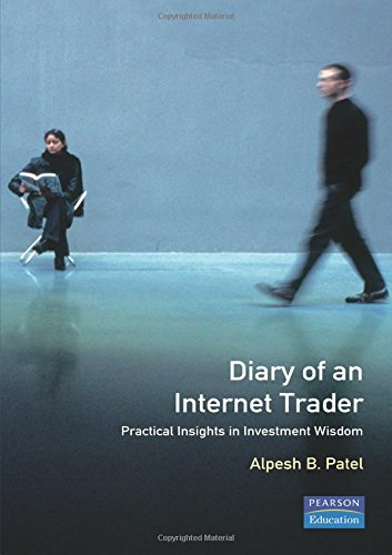 9780273656326: Diary of an Internet Trader: Practical Insights in Investment Wisdom