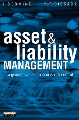 9780273656562: Asset & Liability Management: A Guide to Value Creation and Risk Control