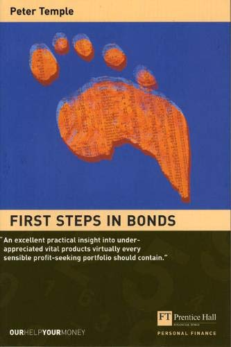 First Steps in Bonds: Successful Strategies without Rocket Science (0273656570) by Peter Temple