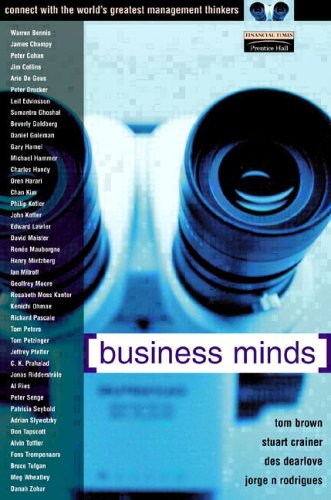 9780273656609: Business Minds: Management Wisdom, Direct from the World's Greatest Thinkers