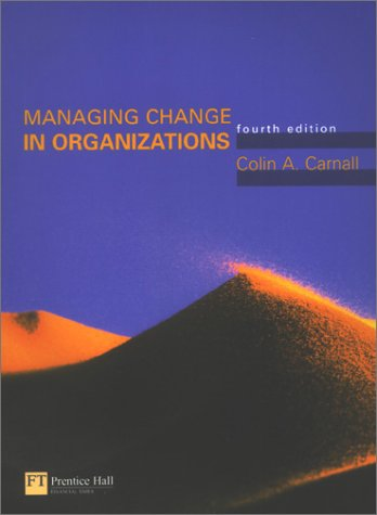 9780273657354: Managing Change in Organizations