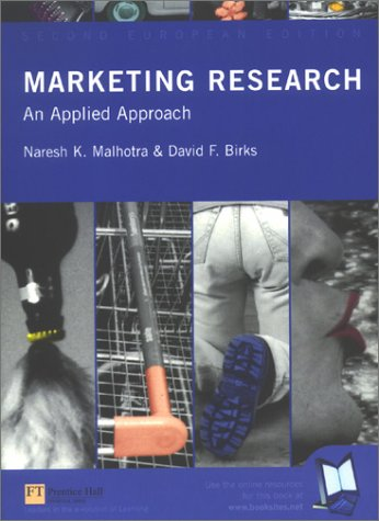 Marketing Research: An Applied Approach: Malhotra, Naresh K.,