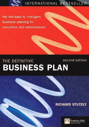 9780273659211: The Definitive Business Plan: The fast-track to intelligent business planning for executives and entrepreneurs