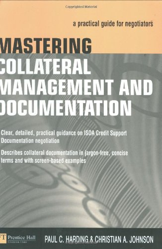 9780273659242: Mastering Collateral Management and Documentation: A Practical Guide for Negotiators