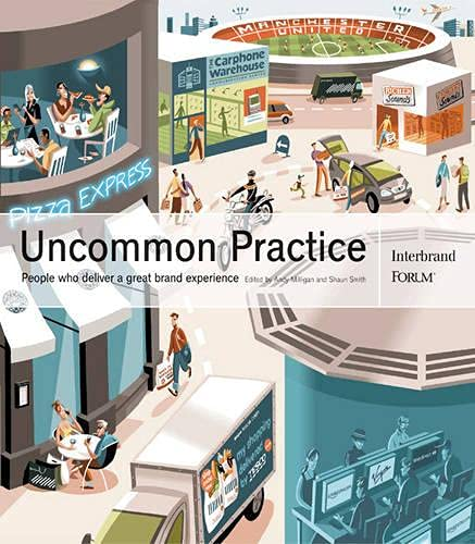 9780273659365: Uncommon Practice: People who deliver a great brand experience