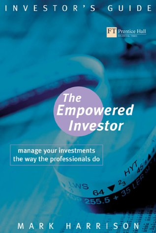 9780273659433: Empowered Investor: Manage Your Investments the Way the Professionals Do