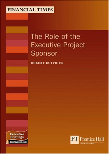 9780273659457: Role Of The Executive Project Sponsor (Management Briefings Executive Series)