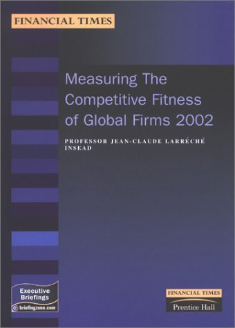 9780273659778: Measuring the Competitive Fitness of Global Firms: 2002 (MB Executive)