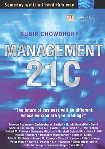 Management 21C: Someday we ll all lead: Subir Chowdhury