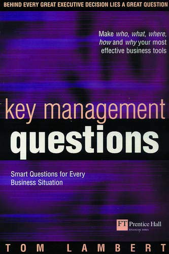 9780273661535: Key Management Questions: Killer Questions for Every Business Situation