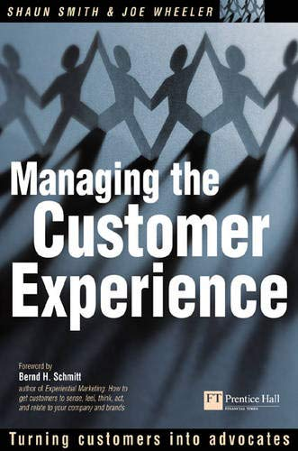 9780273661955: Managing the Customer Experience: Turning customers into advocates