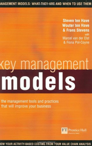 9780273662013: Key Management Models: The Management Tools and Practices That Will Improve Your Business