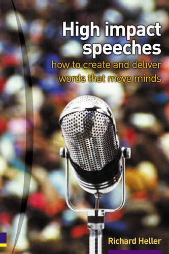 9780273662020: High Impact Speeches: How to Write and Deliver Words That Move Minds