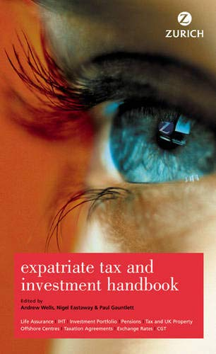 9780273662174: Zurich Expatriate Tax & Investment Handbook 8e