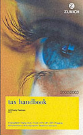 Zurich Tax Handbook 2002-2003 (0273662198) by Anthony Foreman