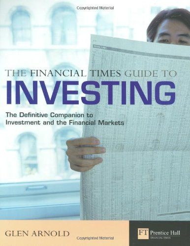 9780273663096: The Financial Times Guide To Investing: The Definitive Companion To Investment and The Financial Markets