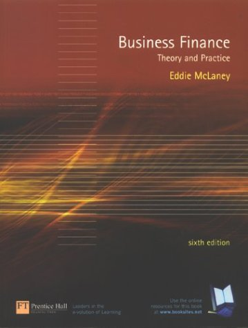 9780273673569: Business Finance: Theory and Practice