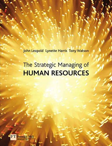 9780273674306: The Strategic Managing of Human Resources