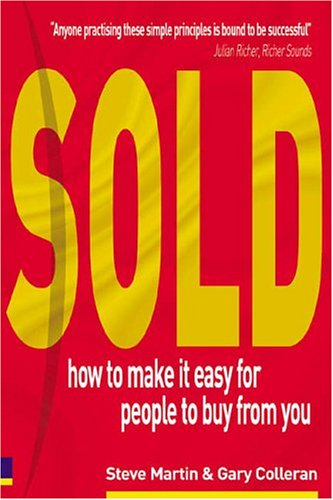 9780273675181: Sold!: How to Make it Easy for People to Buy from You