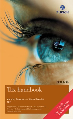 Zurich Tax Handbook (027367529X) by 'GERALD MOWLES, ANTHONY FOREMAN'