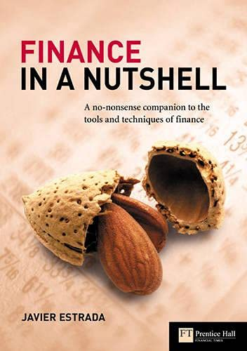 9780273675402: Finance in a Nutshell: A No-Nonsense Companion to the Tools and Techniques of Finance (Corporate Finance)