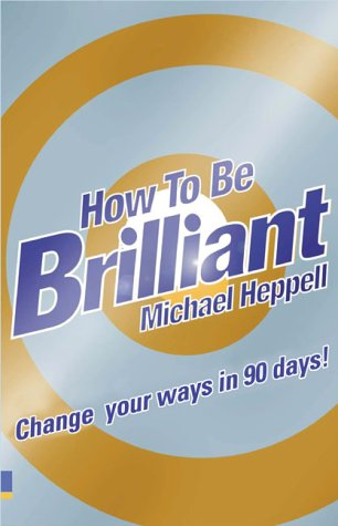 9780273675822: How to be Brilliant