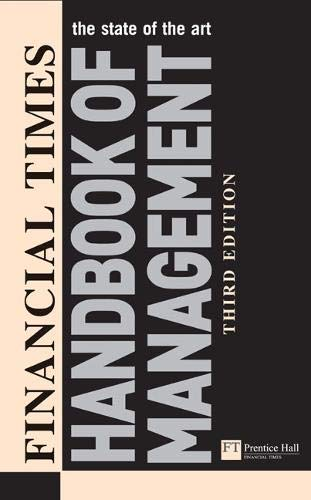 FT Handbook of Management (3rd Edition) (Financial Times Series): Crainer, Stuart; Dearlove, Des