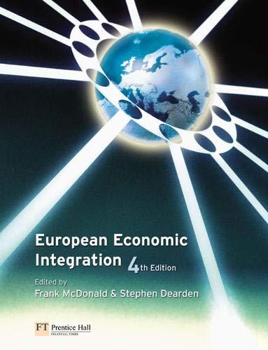 European Economic Integration (4th Edition): Frank Mcdonald; Stephen Dearden