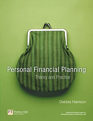 9780273681014: Personal Financial Planning: Theory and Practice